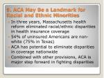 9 aca may be a landmark for racial and ethnic minorities