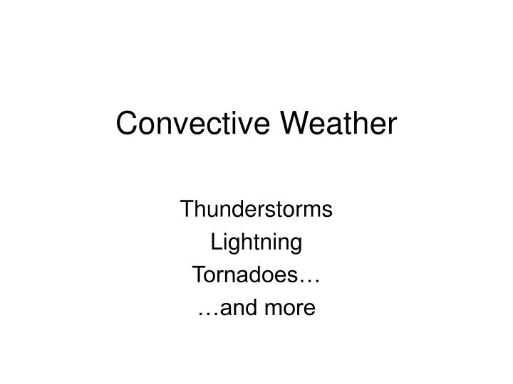 Convective weather
