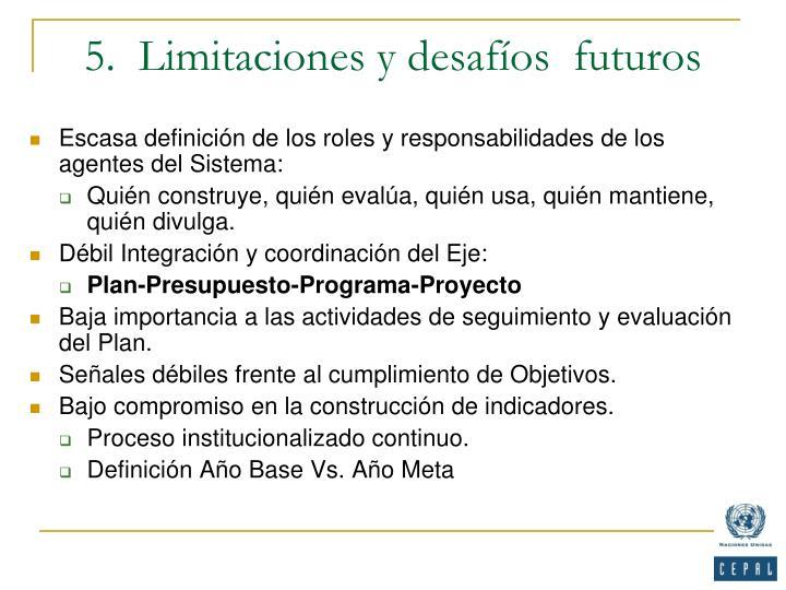 5.  Limitaciones y desafíos  futuros