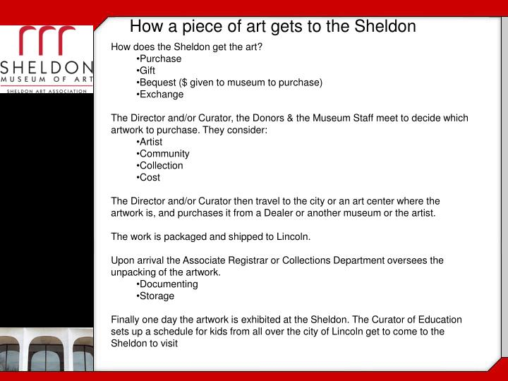 How a piece of art gets to the Sheldon