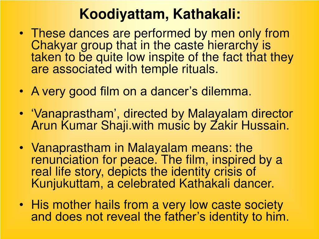 Koodiyattam, Kathakali: