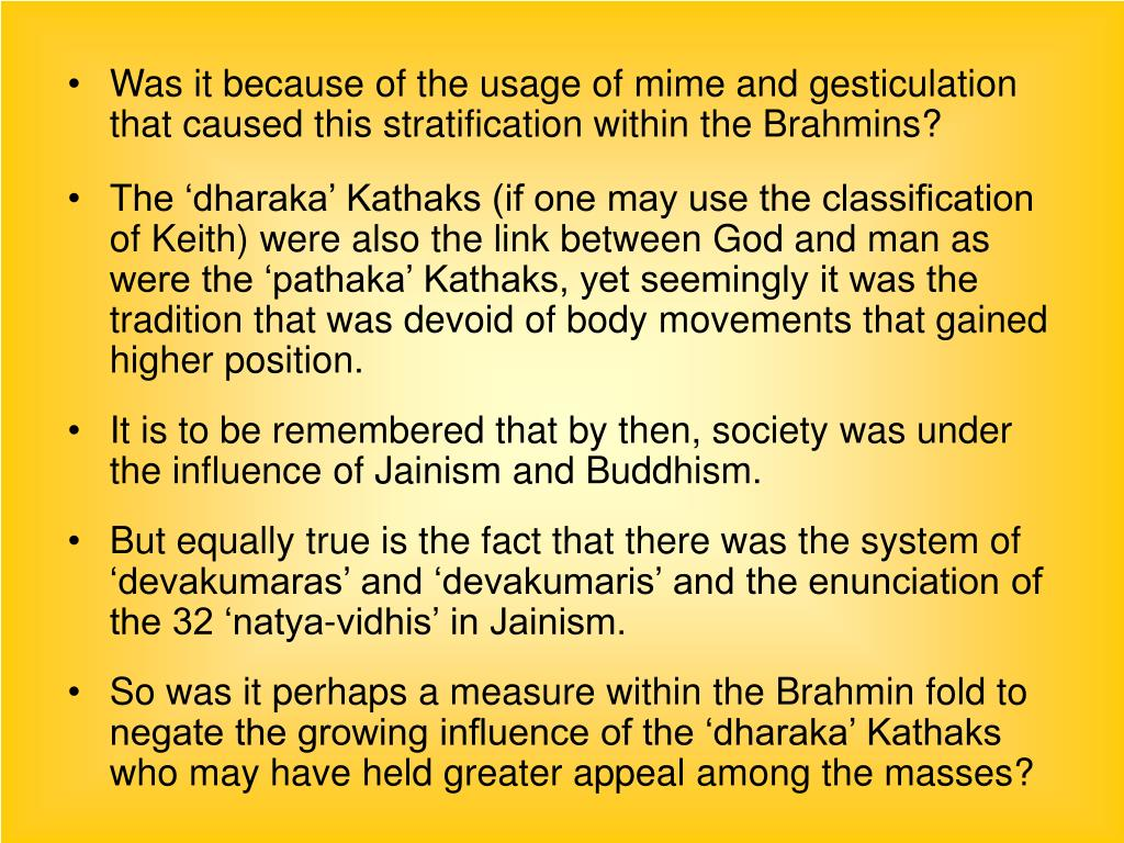 Was it because of the usage of mime and gesticulation that caused this stratification within the Brahmins?