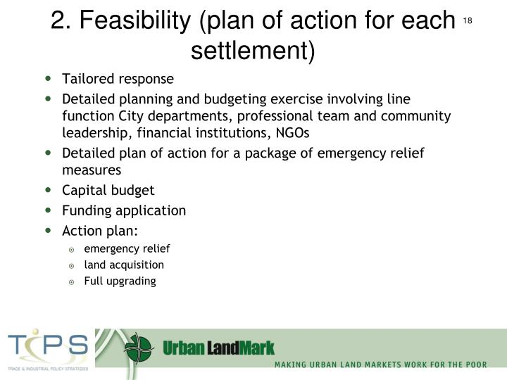 2. Feasibility (plan of action for each settlement)