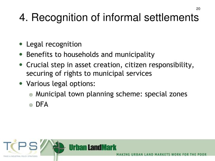 4. Recognition of informal settlements