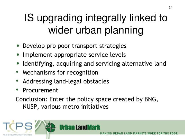 IS upgrading integrally linked to wider urban planning