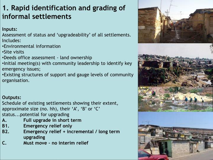 1. Rapid identification and grading of informal settlements