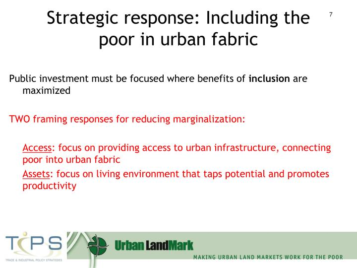 Strategic response: Including the poor in urban fabric