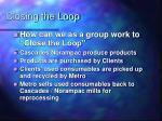 closing the loop