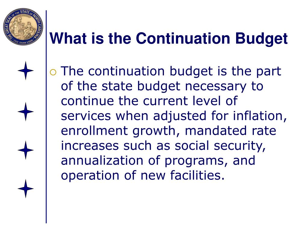 What is the Continuation Budget