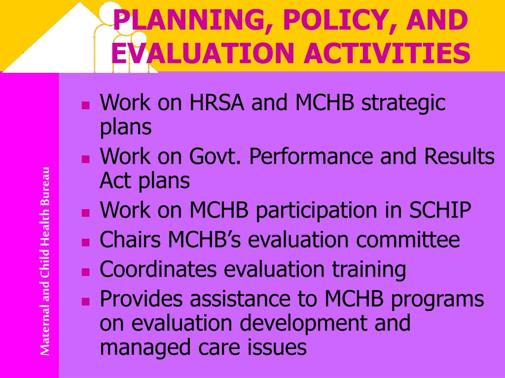 PLANNING, POLICY, AND EVALUATION ACTIVITIES
