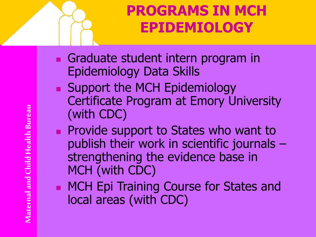 PROGRAMS IN MCH EPIDEMIOLOGY