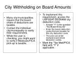 city withholding on board amounts