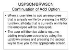 uspscn brwscn continuation of add option