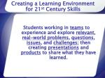 creating a learning environment for 21 st century skills