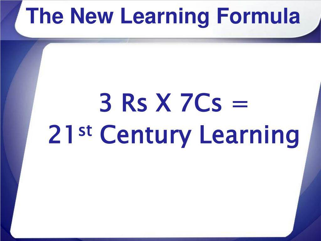 The New Learning Formula