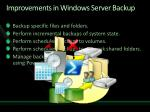 improvements in windows server backup