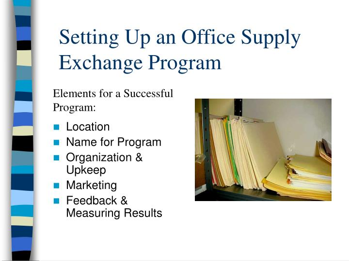 Setting Up an Office Supply Exchange Program