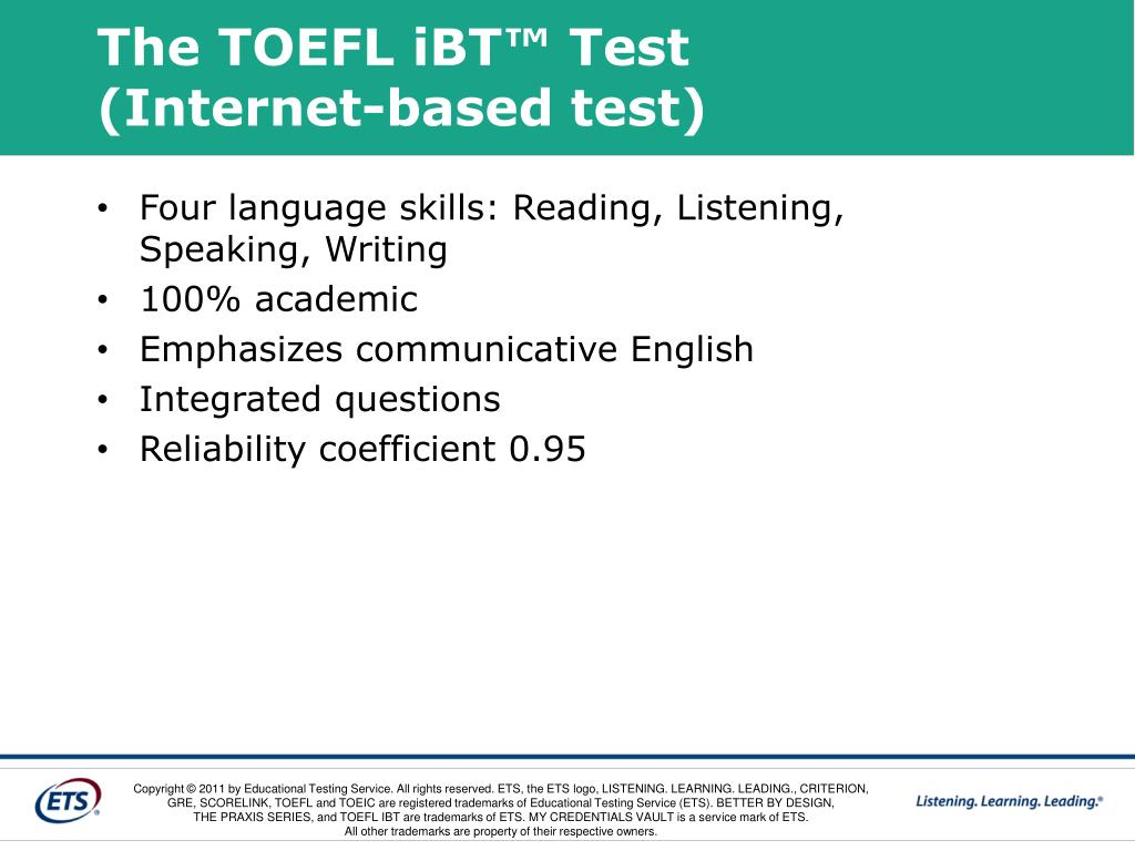 The TOEFL iBT™ Test
