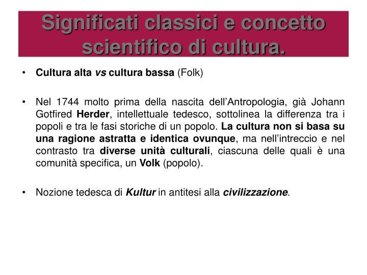 Significati classici e concetto scientifico di cultura.