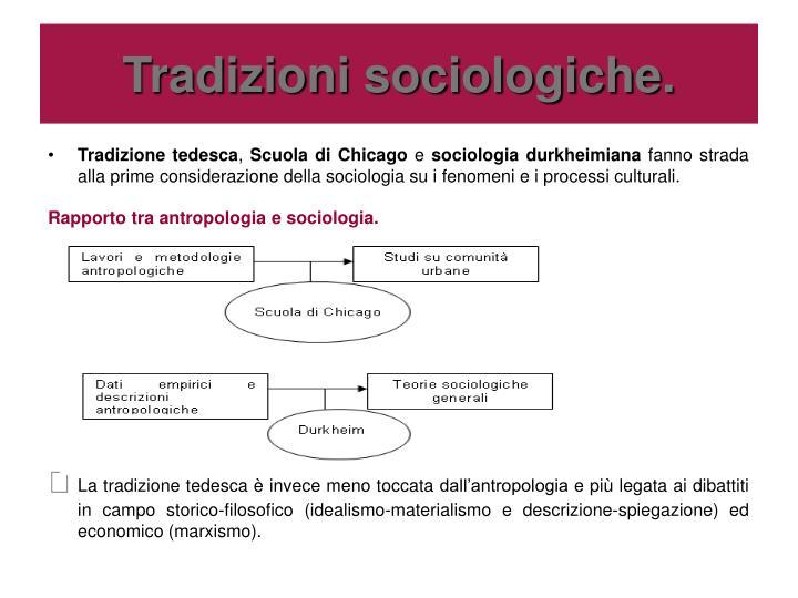 Tradizioni sociologiche.