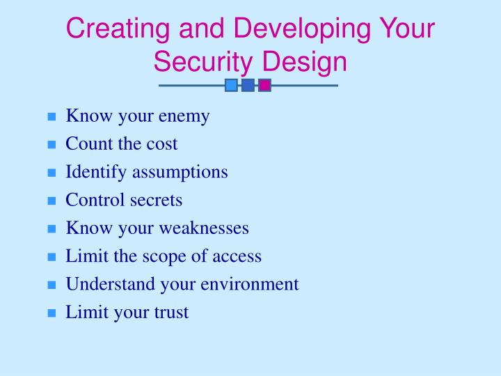 Creating and Developing Your Security Design