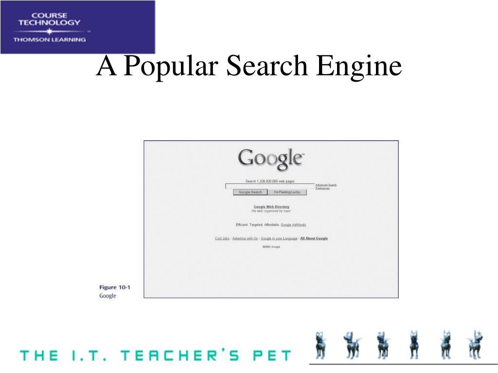 A Popular Search Engine