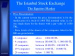 the istanbul stock exchange the equities market