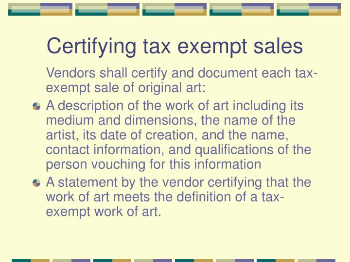 Certifying tax exempt sales