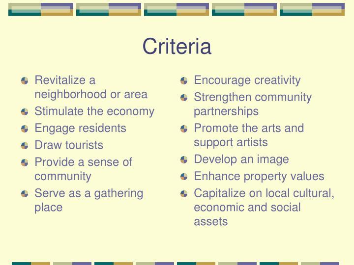 Revitalize a neighborhood or area