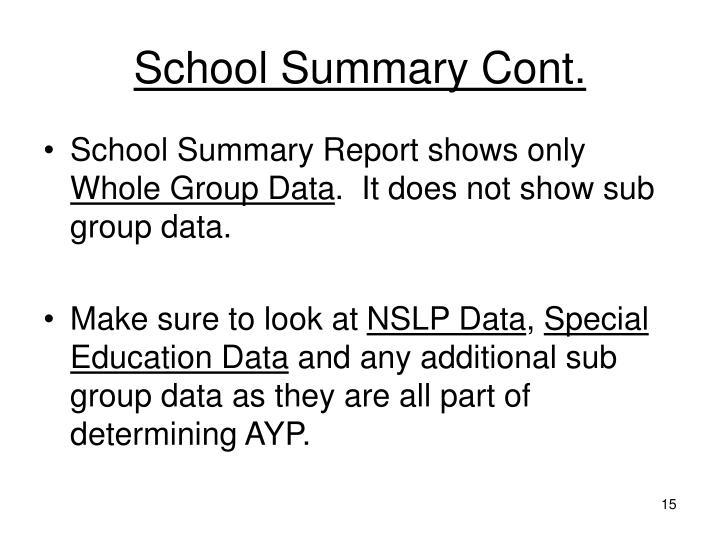 School Summary Cont.