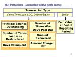 tlr instructions transaction status debt terms
