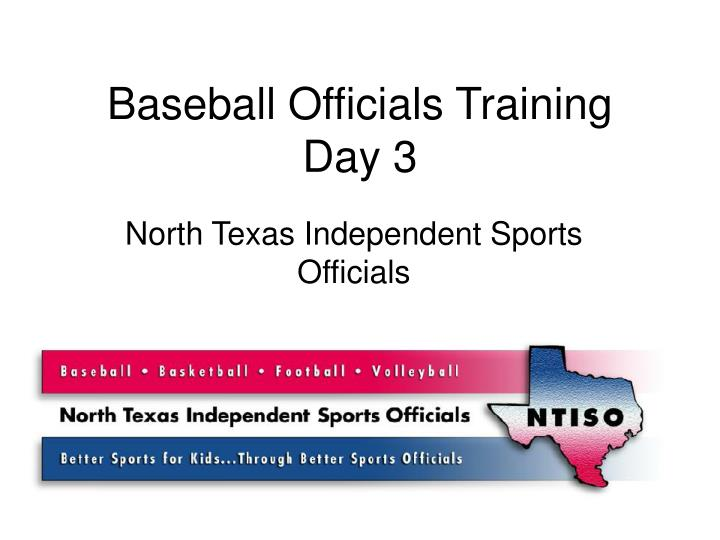 Baseball officials training day 3