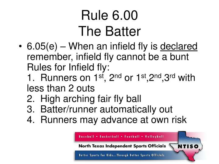 Rule 6.00
