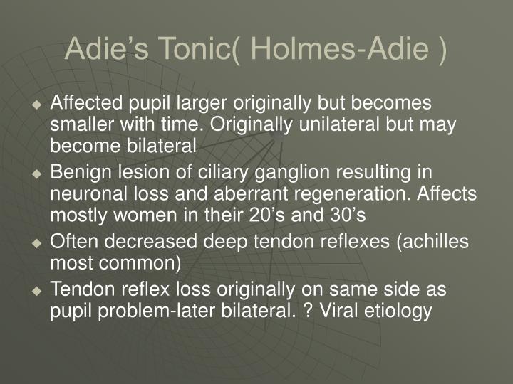 Adie's Tonic( Holmes-Adie )