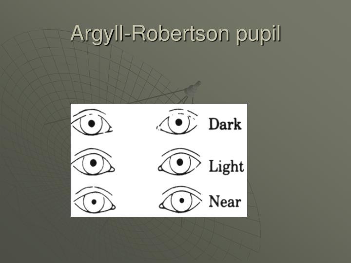 Argyll-Robertson pupil