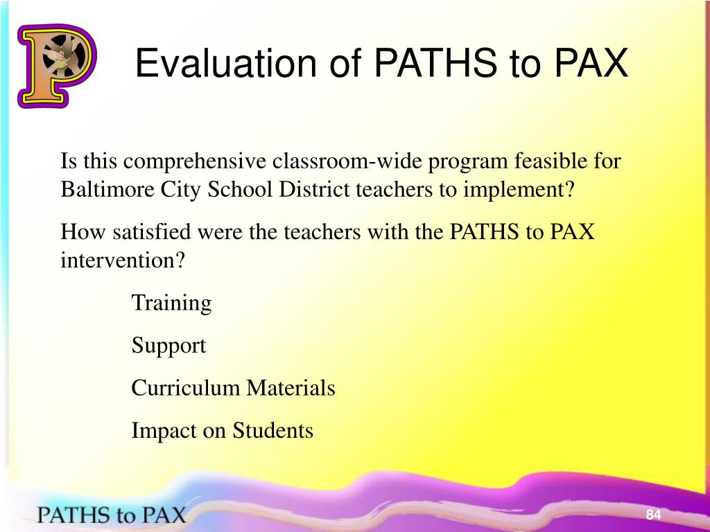 Evaluation of PATHS to PAX