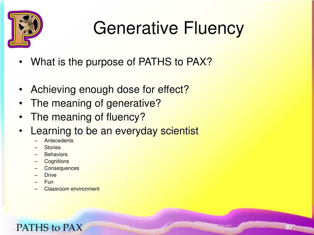 Generative Fluency