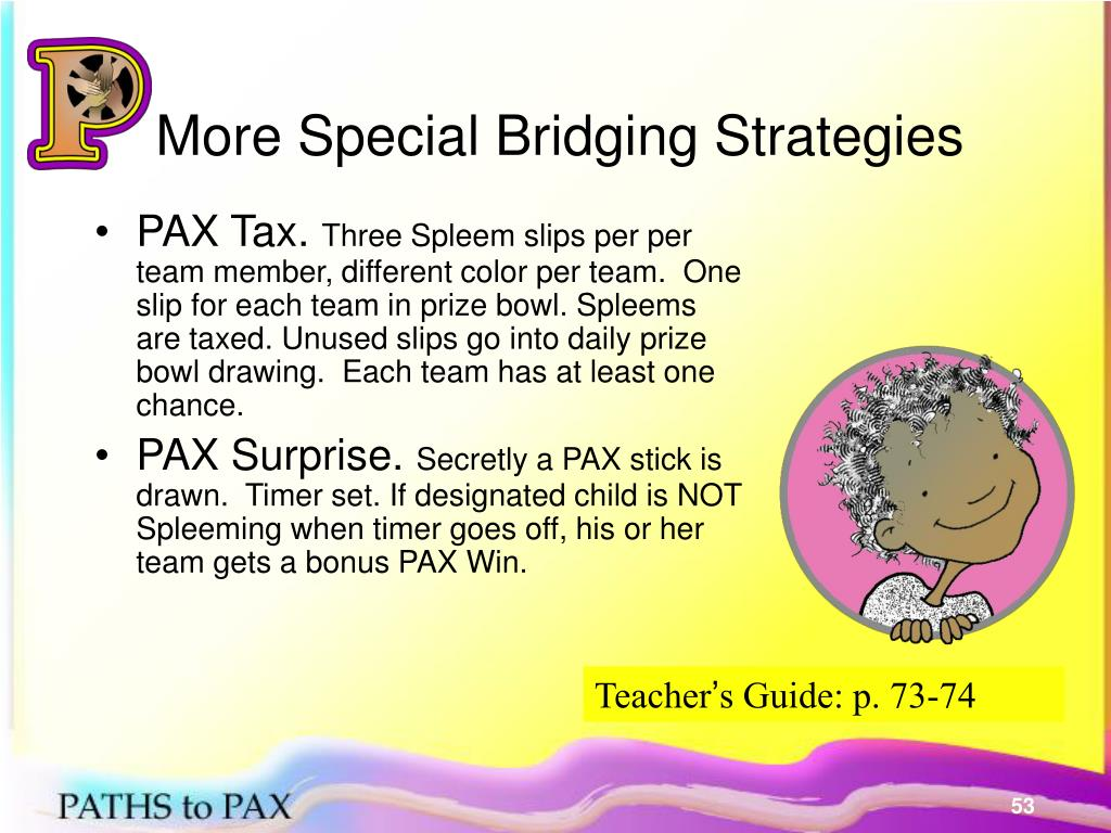 More Special Bridging Strategies