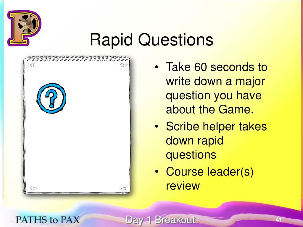 Rapid Questions