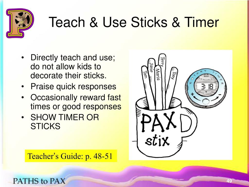Teach & Use Sticks & Timer