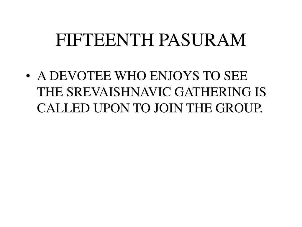 FIFTEENTH PASURAM