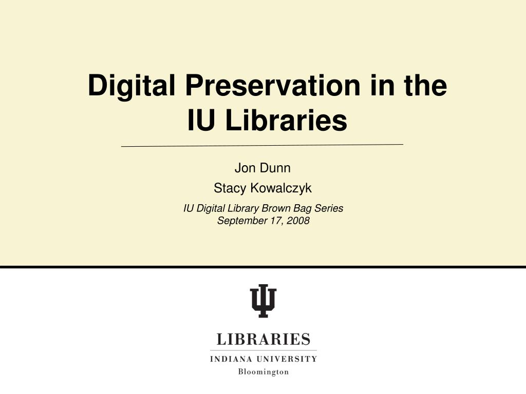 Digital Preservation in the
