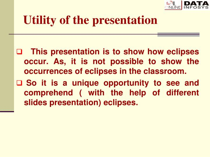 Utility of the presentation l.jpg