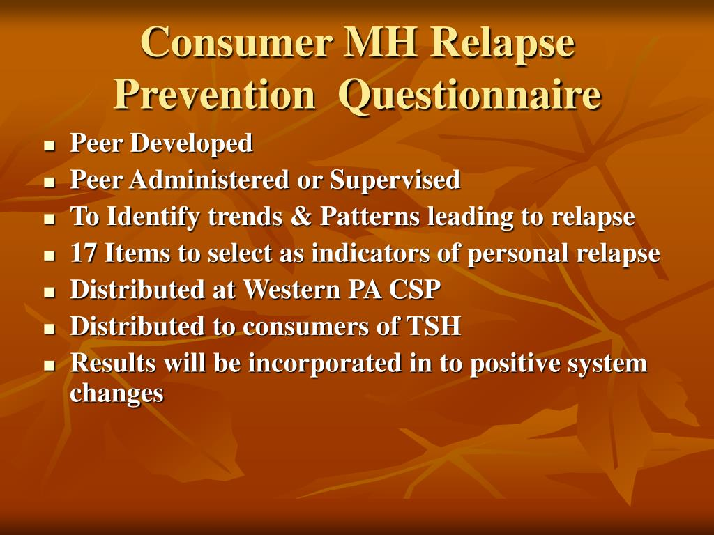 Consumer MH Relapse Prevention  Questionnaire