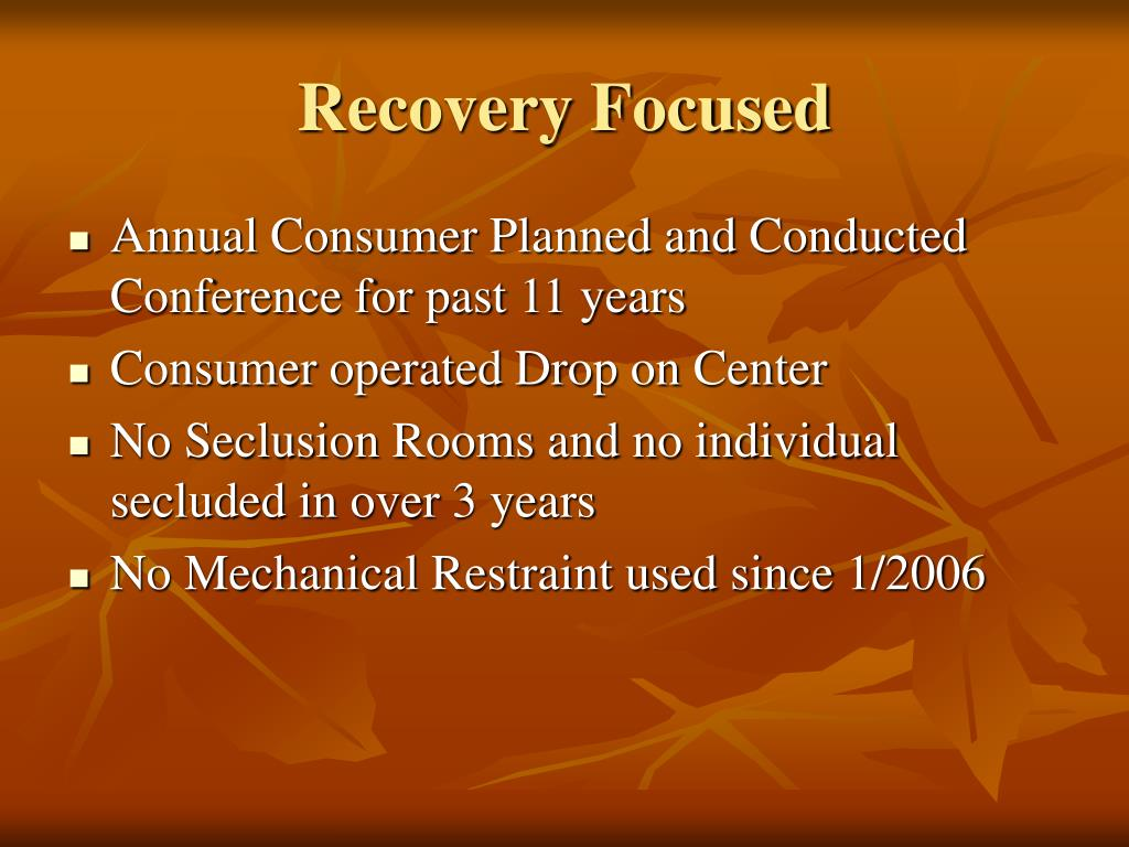 Recovery Focused