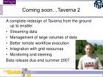 coming soon taverna 2