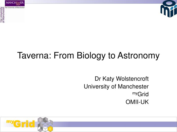 Taverna from biology to astronomy