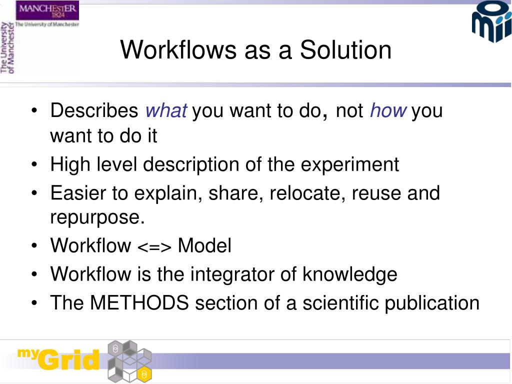 Workflows as a Solution
