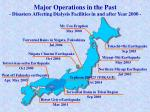 major operations in the past disasters affecting dialysis facilities in and after year 2000