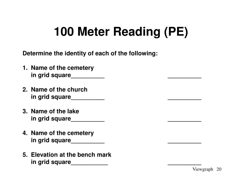 100 Meter Reading (PE)